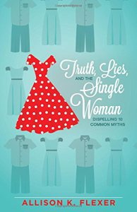 Truth, Lies and the Single Woman